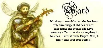 You are a Bard!