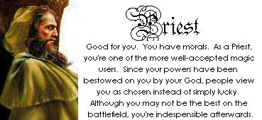 You are a Priest!